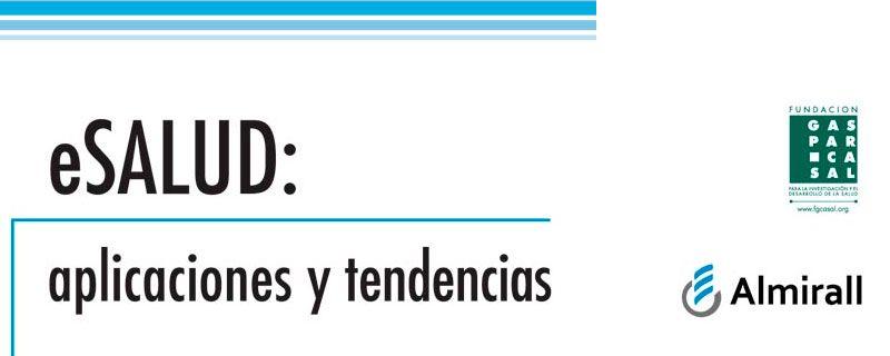 Sergio Vañó participa en el libro 'eSalud: Aplicaciones y tendencias'