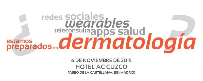 La adopción de las Nuevas Tecnologías en Dermatología se cita el 6 de noviembre en Madrid