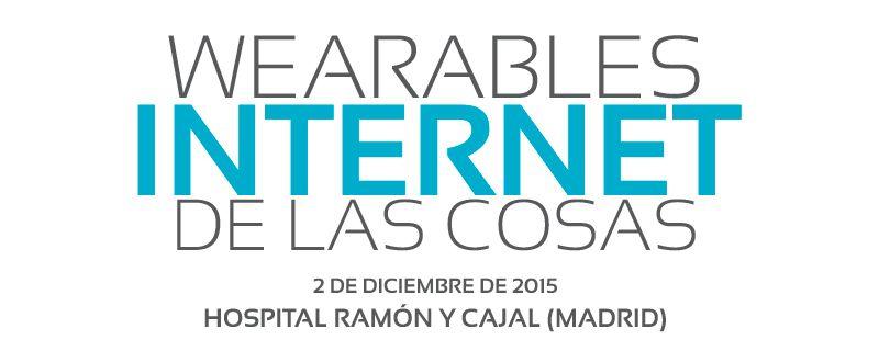 Los wearables y el Internet de las cosas, el miércoles en el Hospital Ramón y Cajal